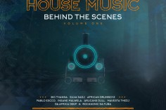 VA - House Music Behind The Scenes, Vol. 1, latest house music, mzansi house music downloads, latest south african house, new sa house music, funky house, new house music 2019, best house music 2019, durban house music, latest house music tracks, dance music, latest sa house music, house music download, club music, afro house music, new house music south africa, afro deep house, tribal house music, african house music