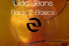 Lilac Jeans - Back 2 Basics EP, latest south african house, new sa house music, funky house, new house music 2019, best house music 2019, durban house music, latest house music tracks, dance music, latest sa house music,