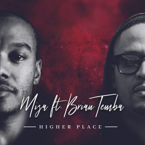 Miza - Higher Place (feat. Brian Temba), latest house music, new sa music, soulful house music download, soulful house 2019, south african house music, afro house music