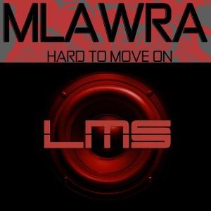 Mlawra & Ngwazinova - Hard To Move On