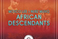 Mosco Lee, Nubz MusiQ - African Descendants (Original Mix)