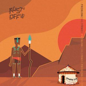 Problem Child Ten83 - Rust Off EP