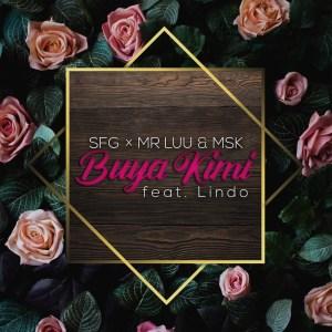 SFG, Mr Luu & Msk - Buya Kimi (feat. Lindo)