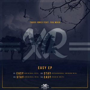 Tahir Jones & Fka Mash - Easy (Original Mix), new deep house music, deep house music download, sa deep house, latest south african house music, deep tech house, deep house sounds, deep house mp3 download