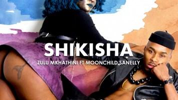 Zulu Mkhathini - Shikisha (feat. Moonchild Sanelly)