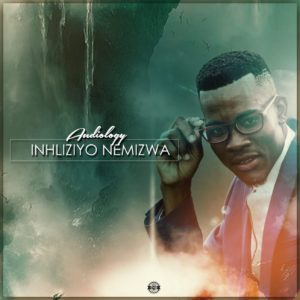 Audiology - Inhliziyo Nemizwa EP, NEW soulful house music, soulful hosue 2019, house music download, latest soulful house, south african house music, soulful house songs