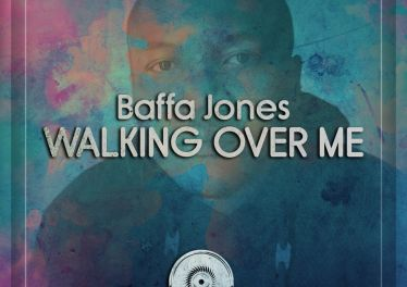Baffa Jones - Walking Over Me (Original Mix)