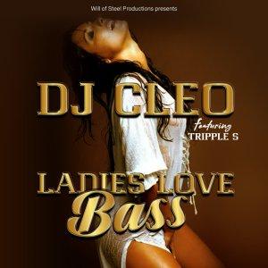 Dj Cleo - Ladies Love Bass (Radio Edit),new soulful house music, new amapiano music, soulful house 2019, south africa soulful house music, latest sa music, amapiano 2019, amapiano songs mp3 download
