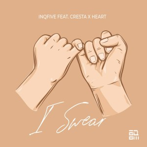 InQfive feat. Cresta & Heart - I Swear (Original Mix)