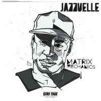 Jazzuelle - Matrix Mechanics EP