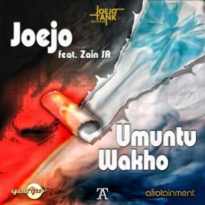 Joejo - Umuntu Wakho (feat. Zain SA)