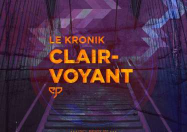 Le Kronik - Clairvoyant EP