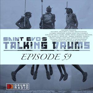 Saint Evo - Talking Drums Ep. 59 [Drums Radio Show]
