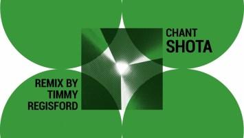 Shota - Chant (feat. Timmy Regisford & Adam Rios)