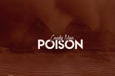 Candy Man - Poison (Original Mix), new afro house music, latest afro house songs, sa music, south african afro house music,, afro house mp3 download, afrotech