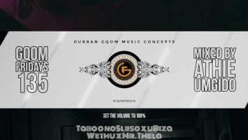 GqomFridays Mix vol.135 (Mixed By Dj Athie)