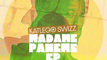 Katlego Swizz - Madame Paname EP