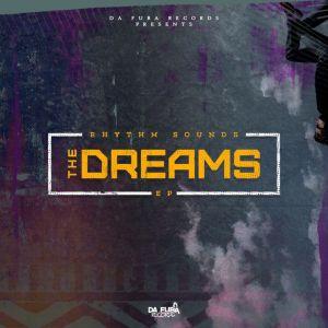 Rhythm Sounds - The Dreams EP