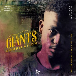 The Giants Compilation Vol​.​4 - Selected By Mood Dusty (Light & Shadow Edition), new afro house music, house music download, latest sa music, south african afro house, afro house 2019 download mp3, afrohouse songs, afro tech, afro deep house, afrotech
