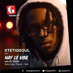 XtetiQsoul - Nay'LeVibe Mix on Gagasi FM