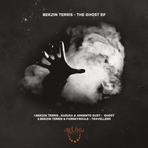 Bekzin Terris - The Ghost EP , latest house music, afrotech, house music download, club music, afro house music, new house music south africa, afro tech