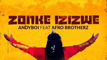 Andyboi - Zonke Izizwe (feat. Afro Brotherz), new afro house music, afro house 2019, house music download, latest sa music, south african house music, afrohouse mp3