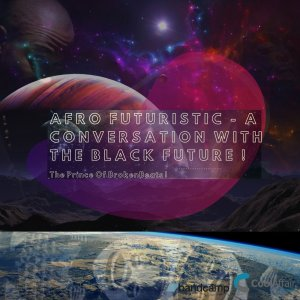 Cool Affair - Afro Futuristic - A Conversation With The Black Future !