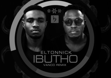 Eltonnick, Vanco - Ibutho (Vanco Remix), new afro house music, house music download, afro house 2019, latest sa music, latest south african music, afrohouse songs, afro house mp3 download, latest afro house
