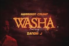 Harrison Crump - Washa (feat. Zandiii J)