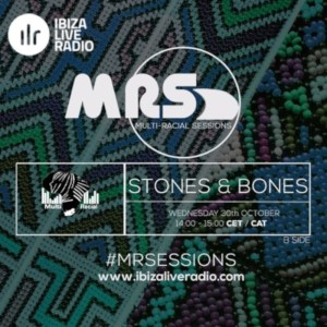 Stones & Bones - ILR Multi Racial Sessions 1019 Mix