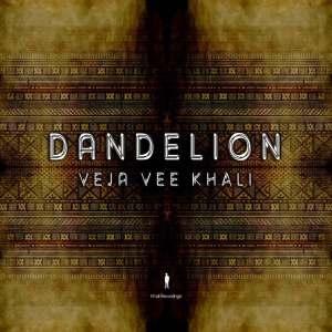 Veja Vee Khali - Dandelion EP
