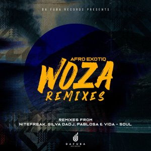 Afro Exotiq - Woza (Silva DaDj Electronic Remix)