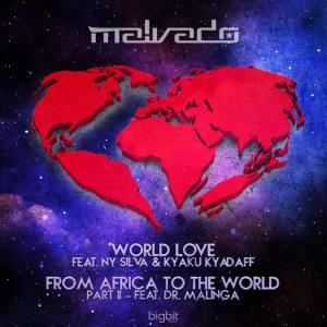 DJ Malvado feat. Dr. Malinga - From Africa To The World (Pt. 2)