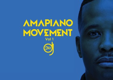DJ Stokie - Amapiano Movement (Vol. 1), new amapiano music, amapiano songs, amapiano 2019, latest sa amapiano music, amapiano mp3 download