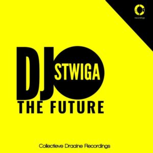 DJ Stwiga - The Future (Album Edition)