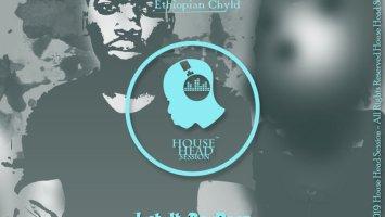 Ethiopian Chyld - Let It Be Deep EP