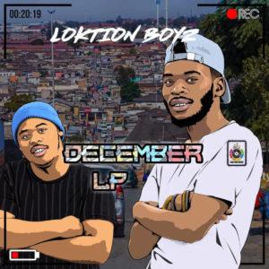 Loktion Boyz - December Album