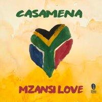 VA - Mzansi Love [Presented by Casamena]
