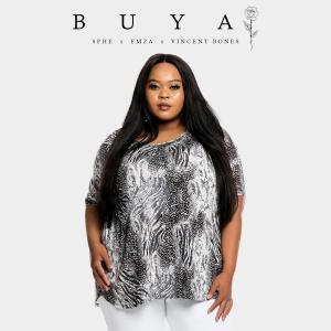 Sphe - Buya (feat. Vincent Bones & Emza)