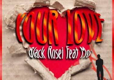Black Rosie feat. Mo - Your Love (Emkeyz Sunday Jam Mix)