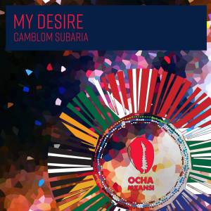 Camblom Subaria - My Desire EP