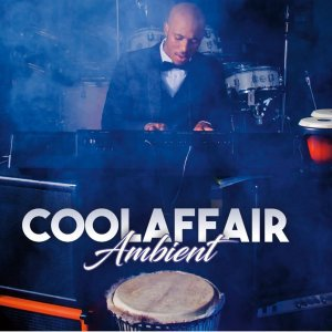 Cool Affair - Ambient (Album)