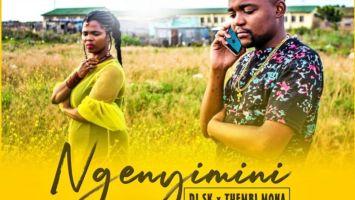 DJ SK & Thembi Mona - Ngenyimini