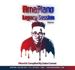 Gaba Cannal - Amapiano Legacy Sessions Vol.1