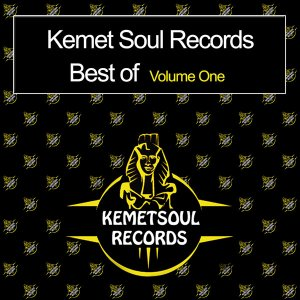 VA - Kemet Soul Records Best Of Volume One, NEW house music download, best afro house music, afro house 2019, afro tech, afro house songs mp3 download, south african house music, sa music download, afrotech