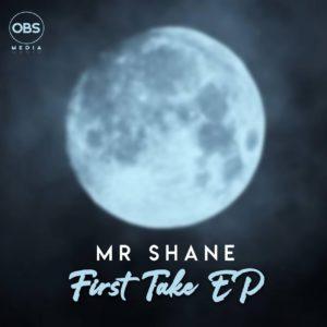 Mr Shane - First Take EP