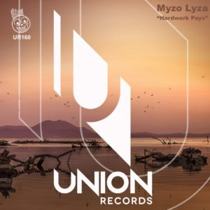 Myzo Lyza - Hardwork Pays EP