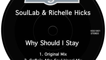 SoulLab & Richelle Hicks - Why Should I Stay