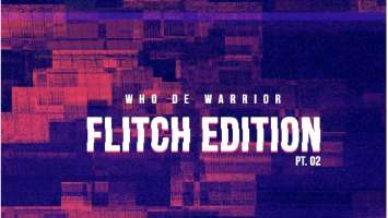 Who De Warrior - Flitch Edition Pt.02