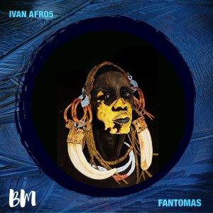 Ivan Afro5 - Fantomas